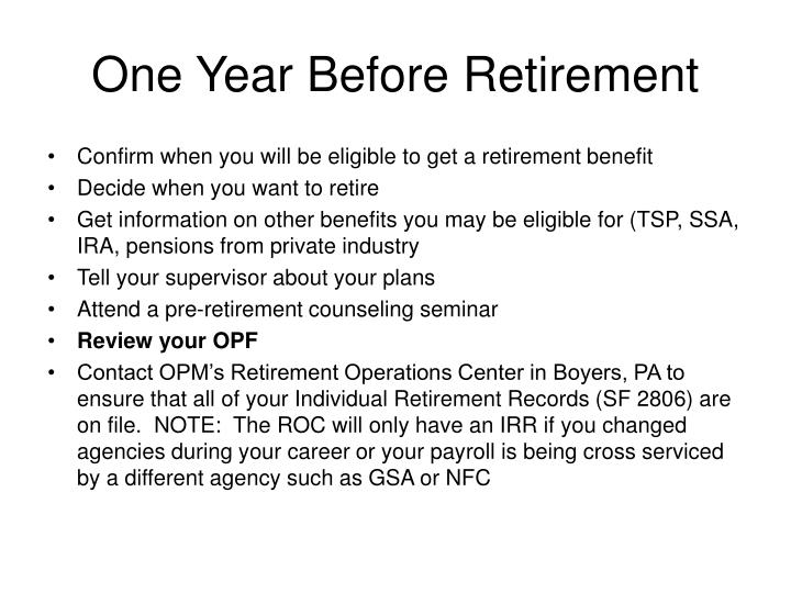 One Year Before Retirement