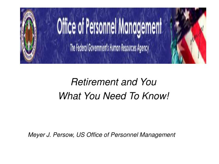 Retirement and you