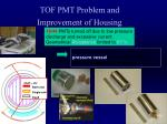 tof pmt problem and improvement of housing1