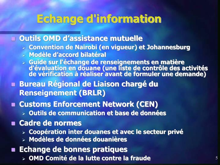 Echange d'information