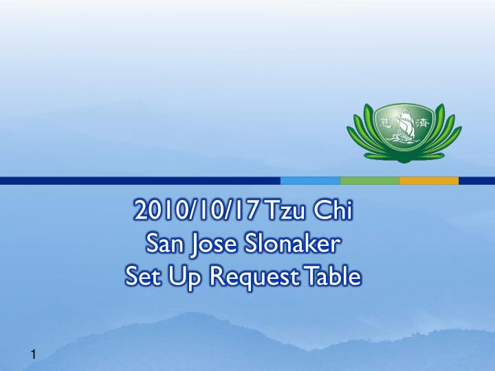 2010 10 17 tzu chi san jose slonaker set up request table