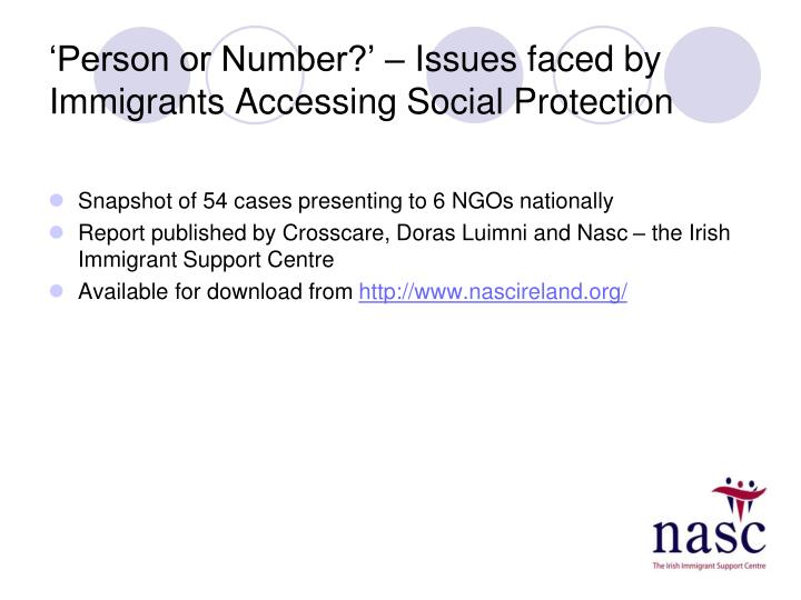 Person or number issues faced by immigrants accessing social protection