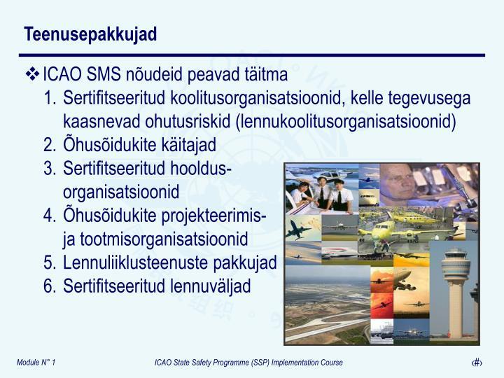 ICAO SMS nõudeid peavad täitma