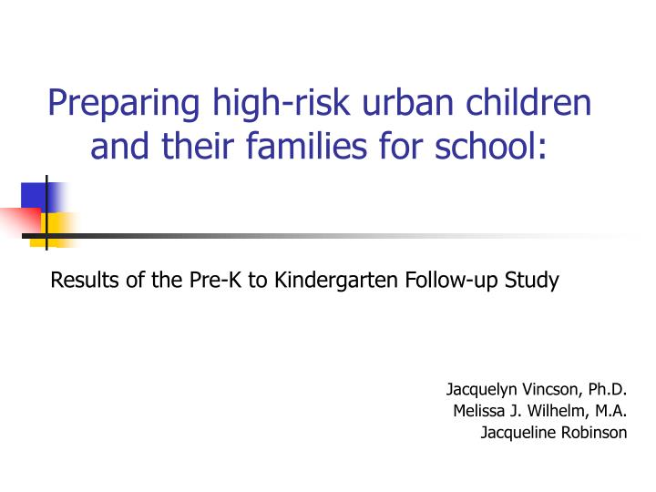 preparing high risk urban children and their families for school