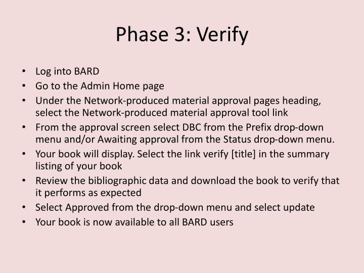 Phase 3: Verify
