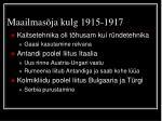 maailmas ja kulg 1915 1917