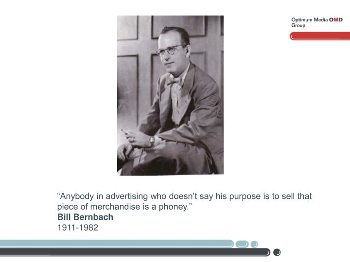 """""""Anybody in advertising who doesn't say his purpose is to sell that"""