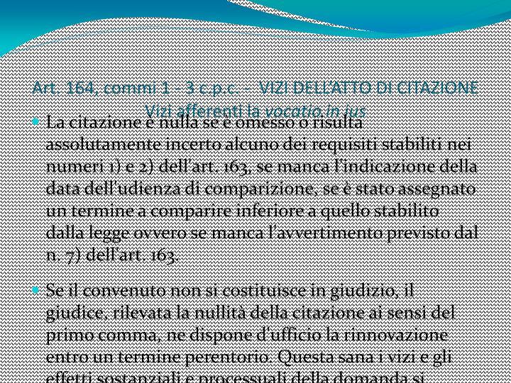 Art. 164, commi 1 - 3 c.p.c. -  VIZI DELL'ATTO DI CITAZIONE