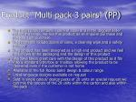 product multi pack 3 pairs pp