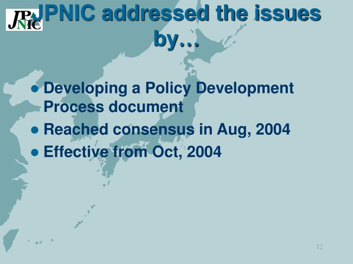 JPNIC addressed the issues by