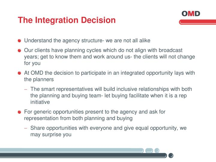 The Integration Decision