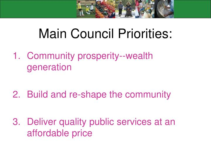 Main Council Priorities:
