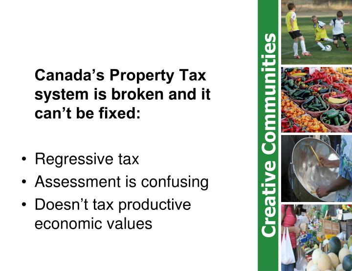 Canada's Property Tax system is broken and it can't be fixed: