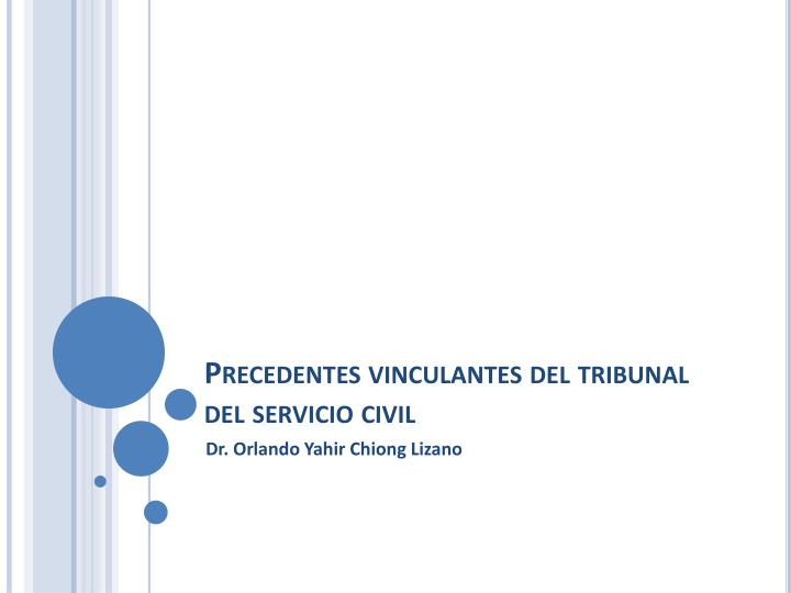 precedentes vinculantes del tribunal del servicio civil n.