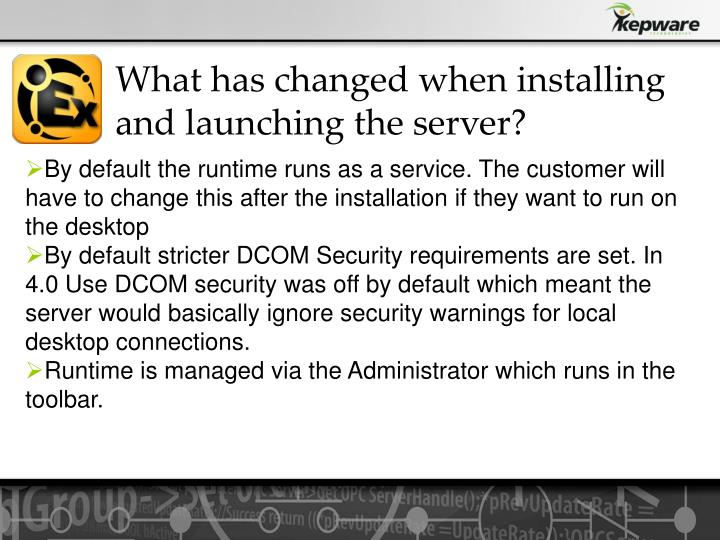 What has changed when installing and launching the server?