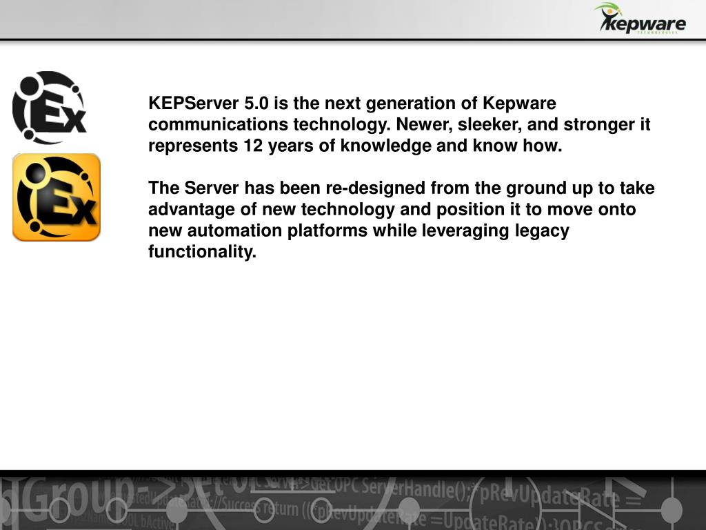 PPT - KEPServer moving from 4 0 to 5 0 PowerPoint Presentation - ID