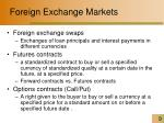 foreign exchange markets1