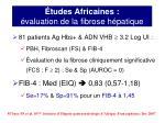 tudes africaines valuation de la fibrose h patique3