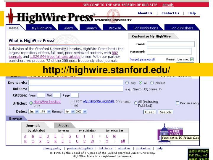 http://highwire.stanford.edu/