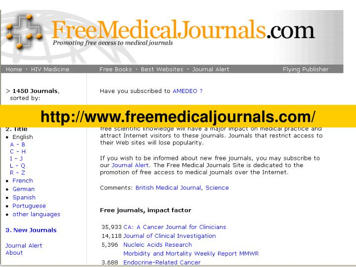 http://www.freemedicaljournals.com/