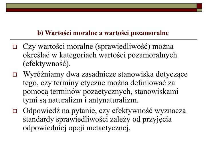 b) Wartości moralne a wartości pozamoralne