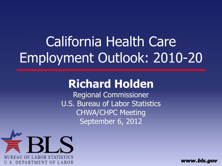 california health care employment outlook 2010 20 n.
