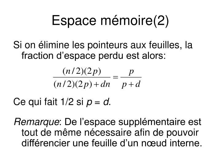 Espace mémoire(2)