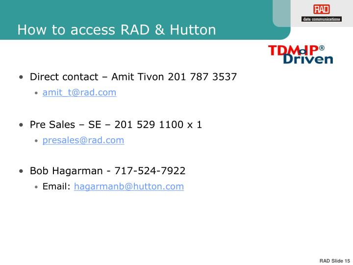 How to access RAD & Hutton