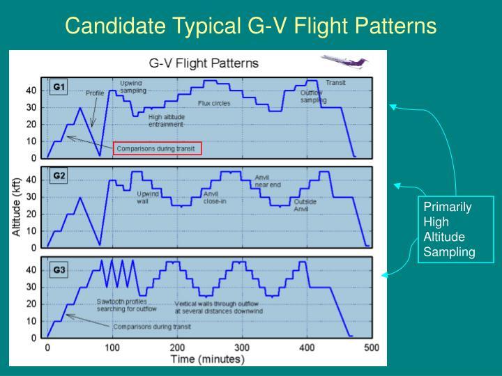 Candidate Typical G-V Flight Patterns