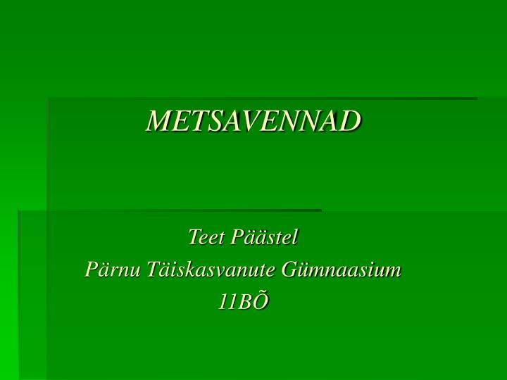 Metsavennad