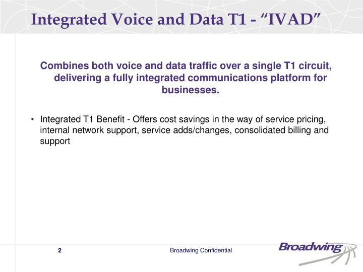 Integrated voice and data t1 ivad