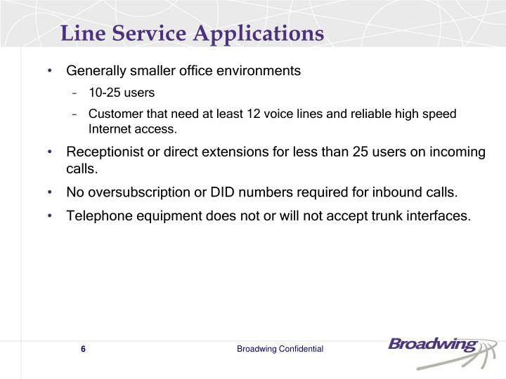 Line Service Applications