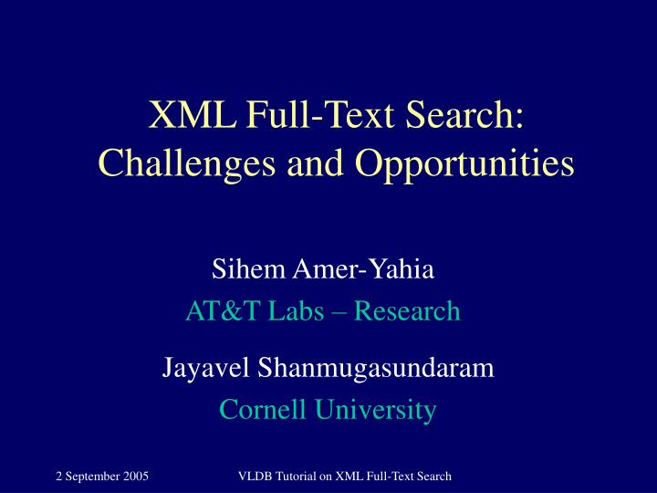 xml full text search challenges and opportunities n.