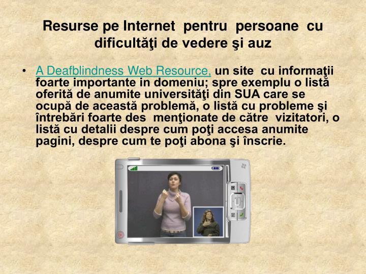 Resurse pe internet pentru persoane cu dificult i de vedere i auz