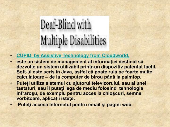 CUPID, by Assistive Technology from Cloudworld,