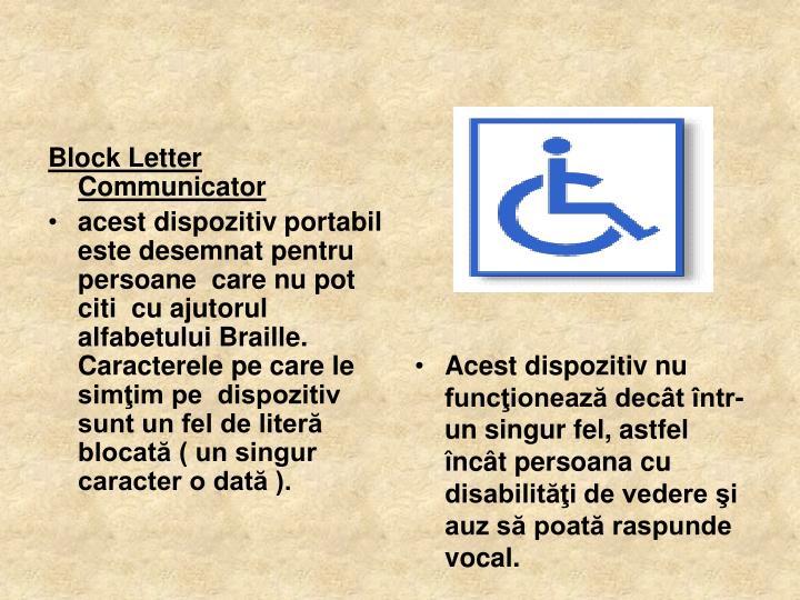 Block Letter Communicator