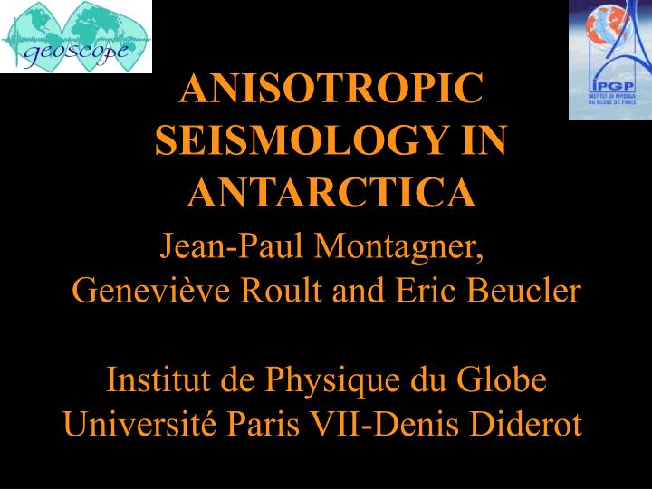 anisotropic seismology in antarctica n.