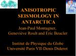 anisotropic seismology in antarctica