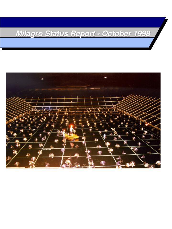 Milagro status report october 1998