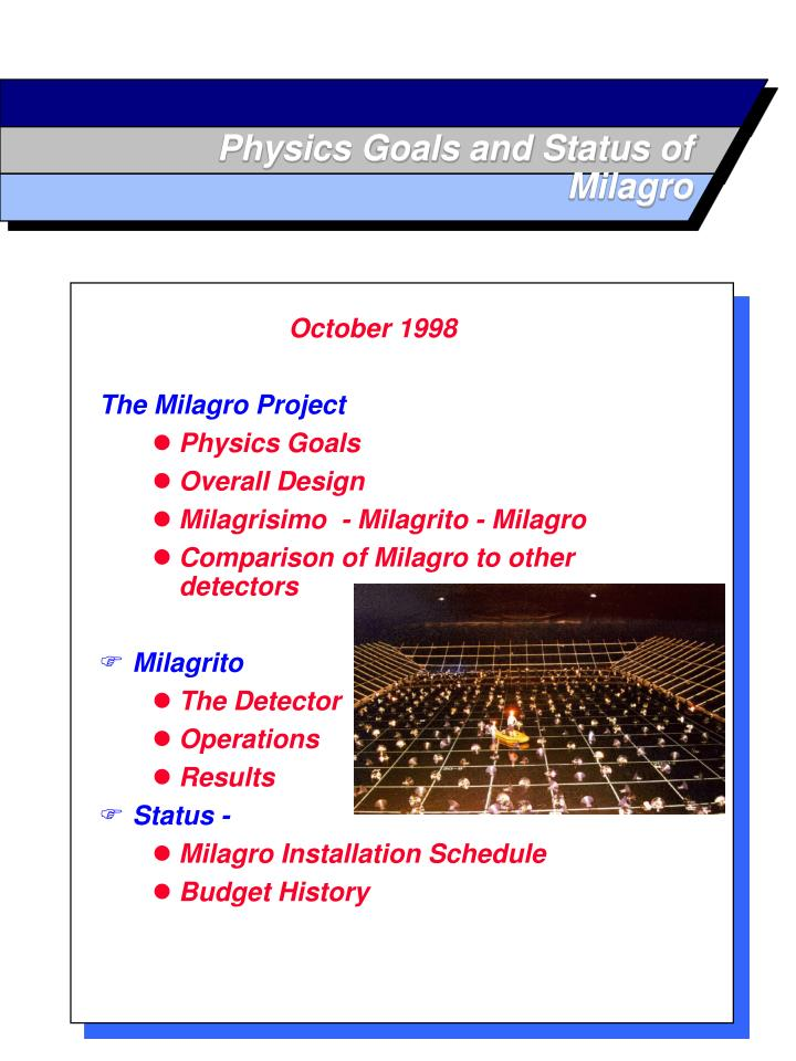 Physics goals and status of milagro