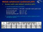 metoda vyhodnocen vyv enosti pil1