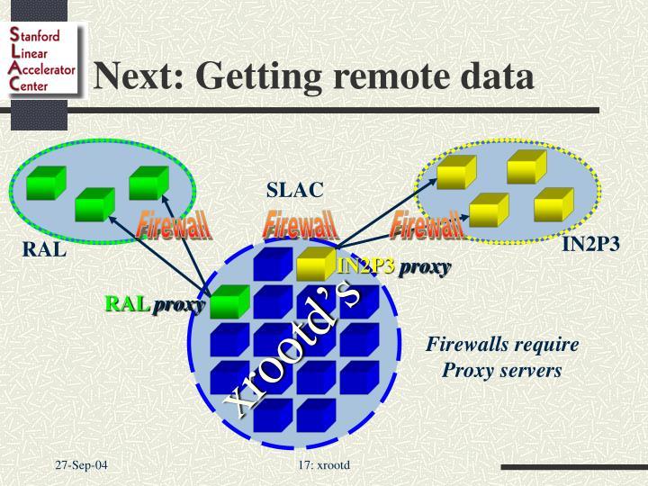 Next: Getting remote data