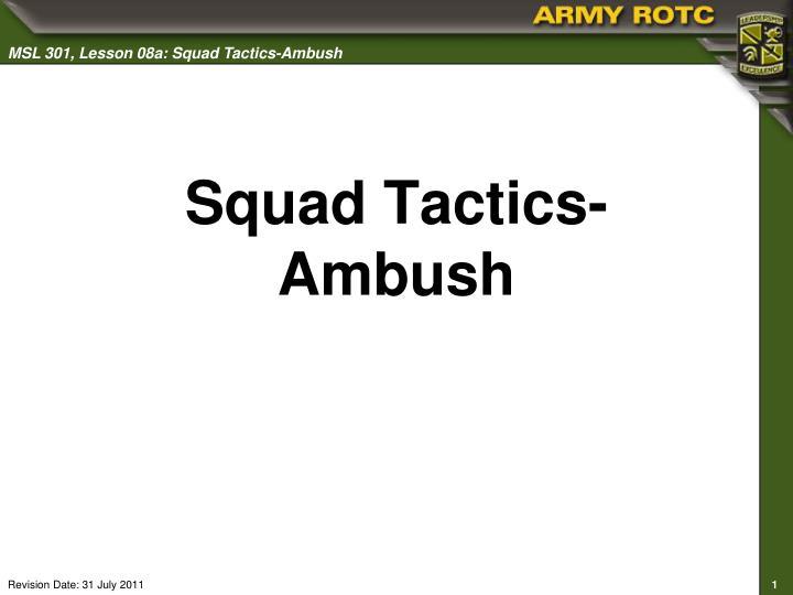 Squad tactics ambush