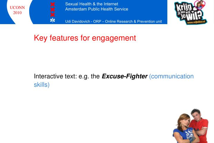 Key features for engagement