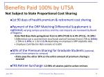 benefits paid 100 by utsa not subject to state proportional cost sharing