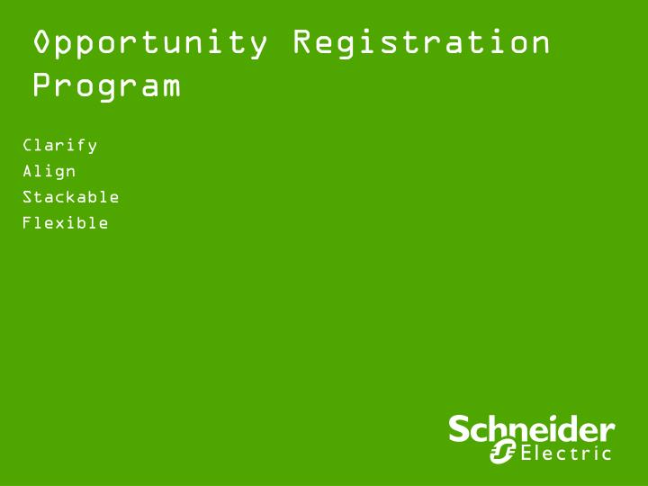 Opportunity registration program