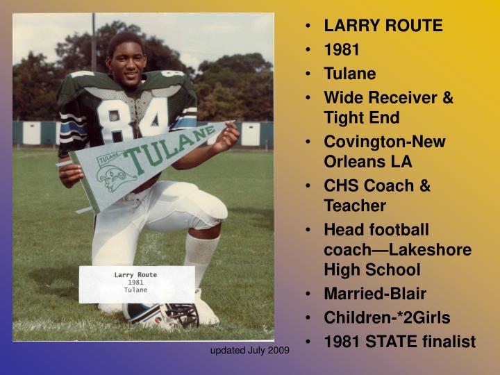 LARRY ROUTE