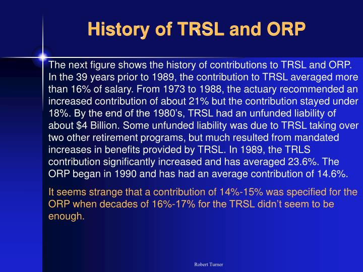 History of TRSL and ORP