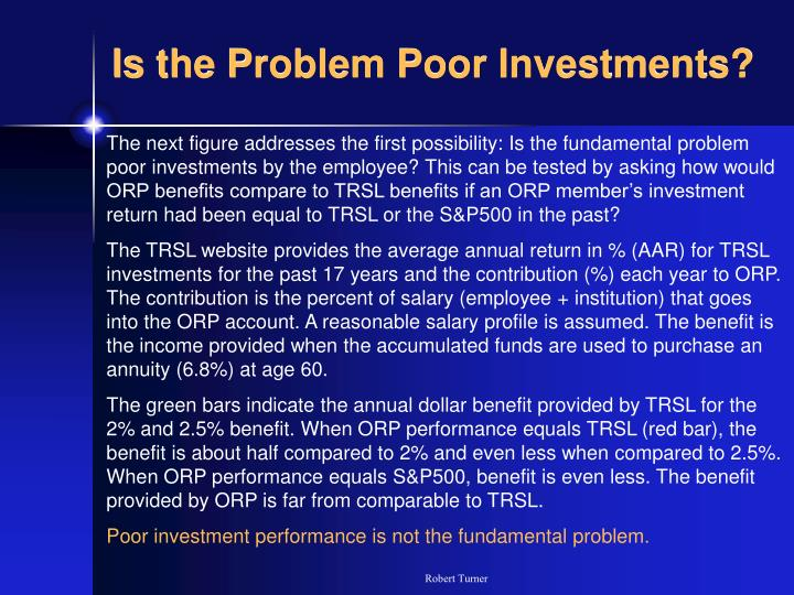 Is the Problem Poor Investments?