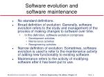 software evolution and software maintenance